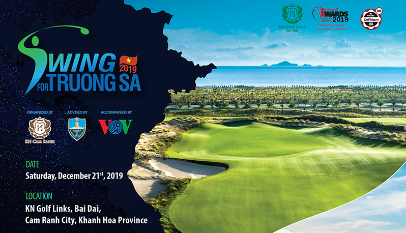 "KN GOLF LINKS - CAM RANH: GOLF TOURNAMENT ""SWING FOR TRUONG SA 2019"""